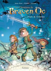 Les chroniques de Braven Oc. Volume 1, L'épée de Galamus