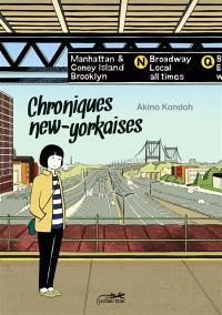 Chroniques new-yorkaises : journal d'une mangaka à New York