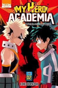 My hero academia. Volume 2, Déchaîne-toi, maudit nerd !