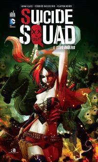 Suicide squad. Volume 1, Têtes brûlées