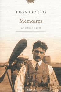 Mémoires; Suivi de Journal de guerre