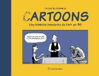Cartoons : une histoire insolente de l'art en BD