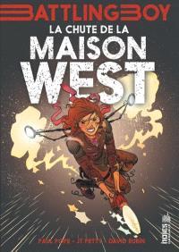 Battling boy. Volume 2, La chute de la maison West