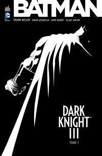 Batman : Dark Knight III. Volume 1