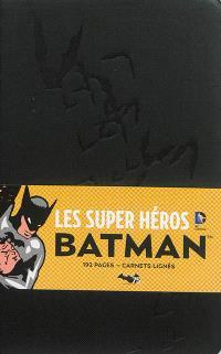 Batman : les super héros DC comics