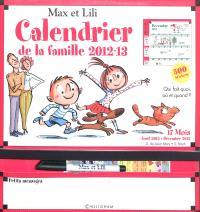 Max et Lili, calendrier de la famille 2012-13 : qui fait quoi, où et quand ?