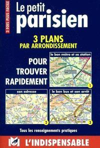 Le petit parisien, R19 : 3 plans par arrondissement