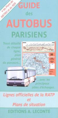 Guide des autobus parisiens : lignes officielles de la RATP