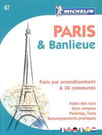 Paris & banlieue : Paris par arrondissement & 30 communes