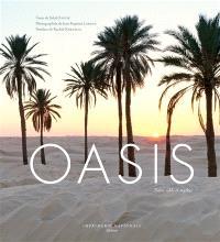 Oasis : entre sable et mythes