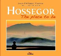 Hossegor : the place to be
