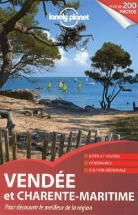Vendée et Charente-Maritime : pour découvrir le meilleur de la région