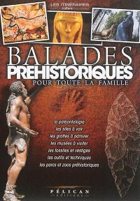 Balades préhistoriques : pour toute la famille