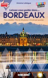 Laissez-vous guider dans... Bordeaux