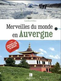 Merveilles du monde en Auvergne