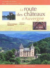 La route des châteaux d'Auvergne