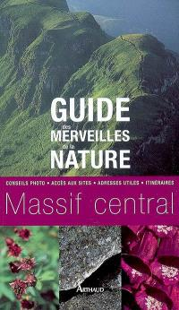 Guide des merveilles de la nature, Massif central