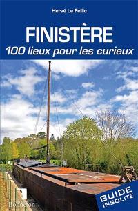 Finistère : 100 lieux pour les curieux