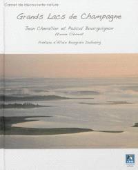 Grands lacs de Champagne : carnet de découverte nature