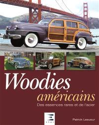 Woodies américains : des essences rares et de l'acier