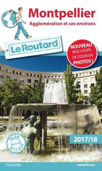 Montpellier : agglomération et ses environs : 2017-2018