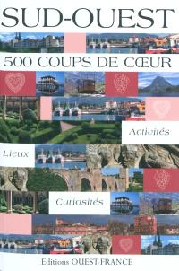 Sud-Ouest : 500 coups de coeur