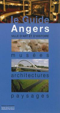 Angers : musées, architectures, paysages