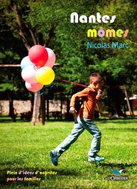 Nantes mômes : plein d'idées d'activités pour les familles