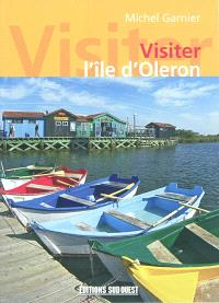 Visiter l'île d'Oleron