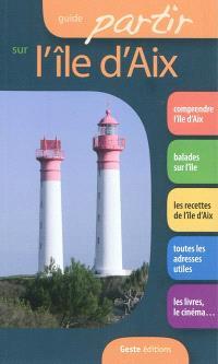 Guide partir sur l'île d'Aix
