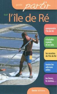 Guide partir sur l'île de Ré