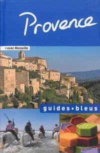 Provence : avec Marseille