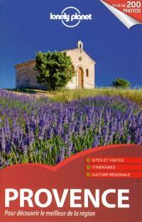 Provence : pour découvrir le meilleur de la région