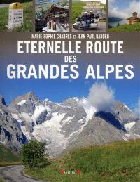 Eternelle route des Grandes Alpes