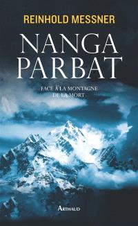 Nanga Parbat : face à la montagne de la mort