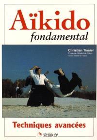 Aïkido fondamental, Techniques avancées