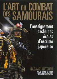 L'art du combat des samouraïs : l'enseignement caché des écoles d'escrime japonaise