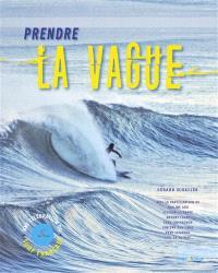 Prendre la vague : une célébration du surf français