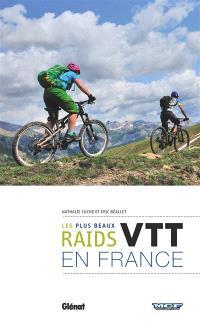 VTT, les plus beaux raids en France