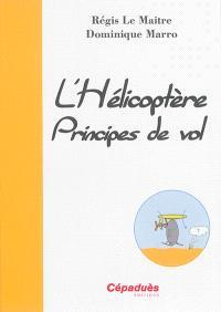 L'hélicoptère : principes de vol
