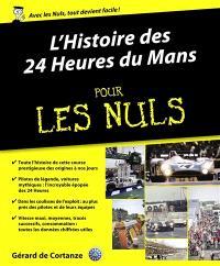 L'histoire des 24 Heures du Mans pour les nuls