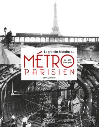 La grande histoire du métro parisien : de 1900 à nos jours