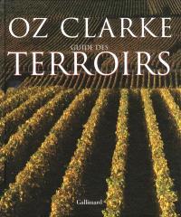 Atlas des vins du monde : guide des terroirs
