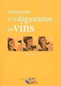 Dictionnaire de la dégustation des vins