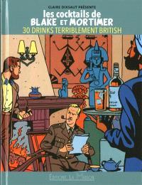 Les cocktails de Black et Mortimer : 30 drinks terriblement british