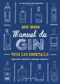 Gin : le manuel