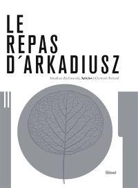 Le repas d'Arkadiusz : Apicius à Clermont-Ferrand
