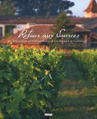 Retour aux Sources : the cuisine of Nicolas Masse at Les Sources de Caudalie