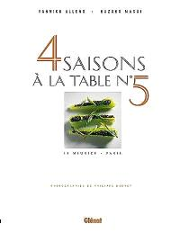 4 saisons à la table n° 5, Le Meurice, Paris
