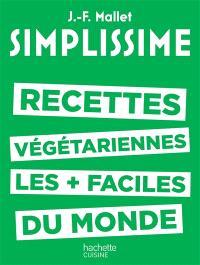 Simplissime : recettes végétariennes les plus faciles du monde